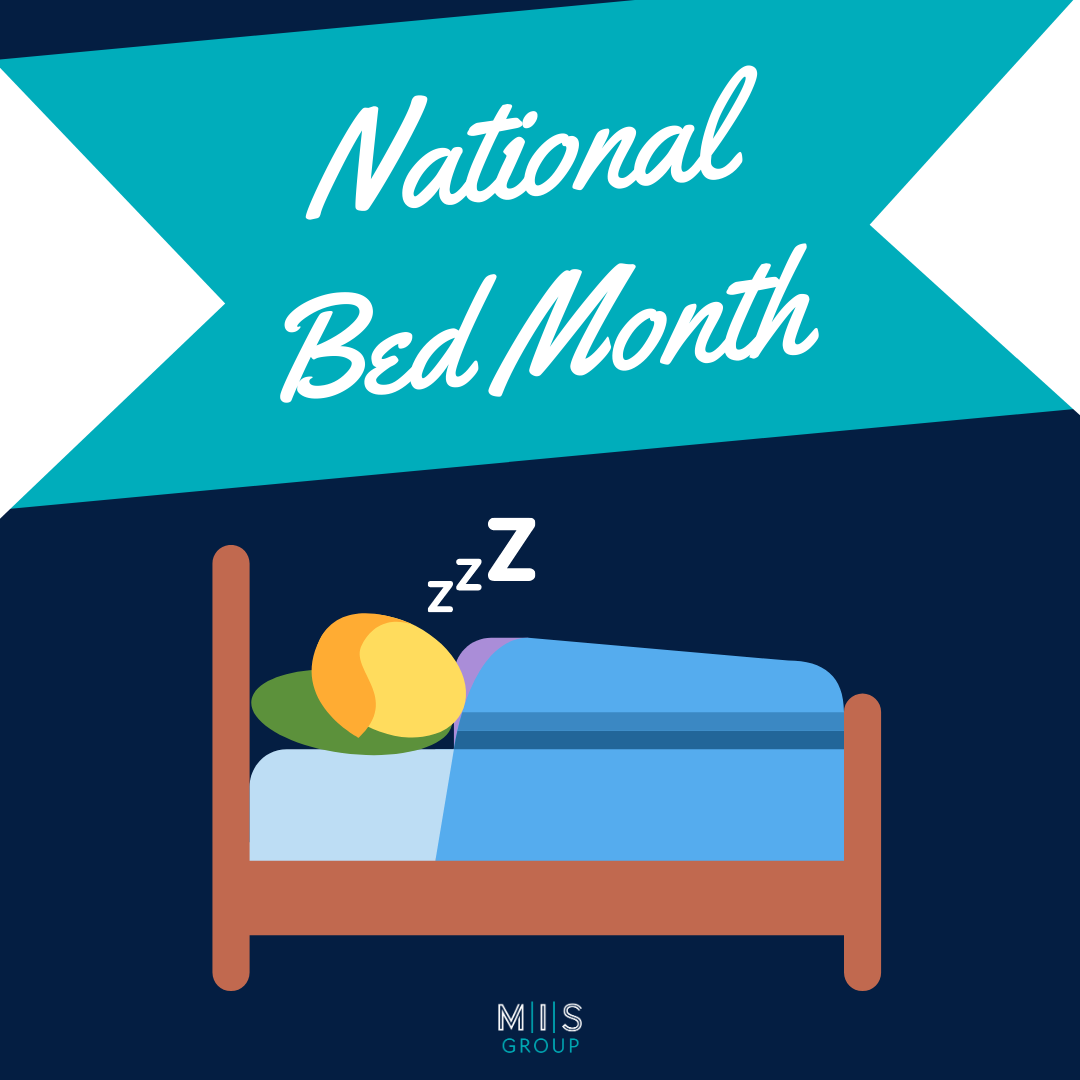 National Bed Month…What a Dream!